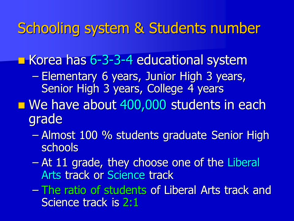 Schooling system & Students number