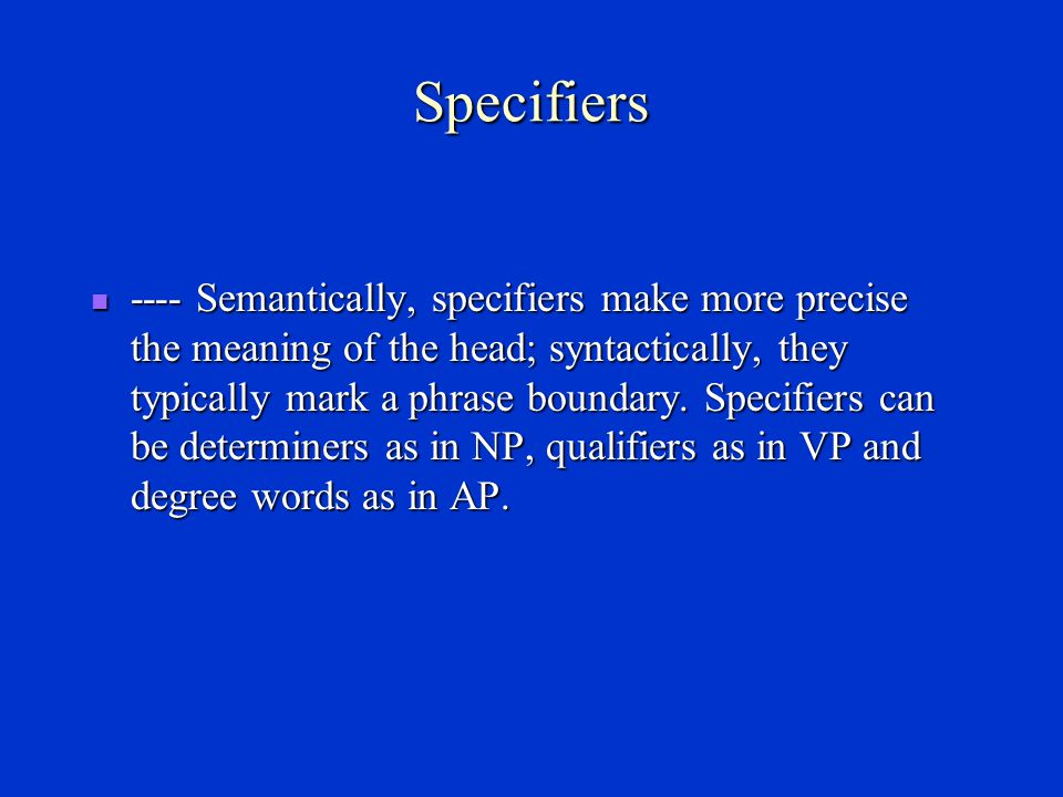 Specifiers