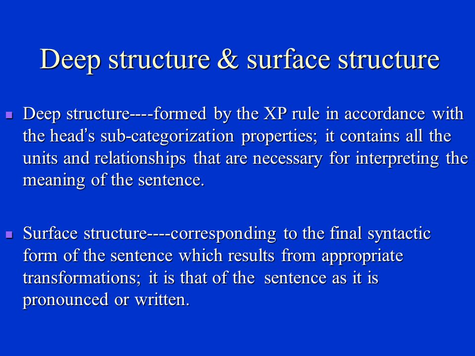 Deep structure & surface structure