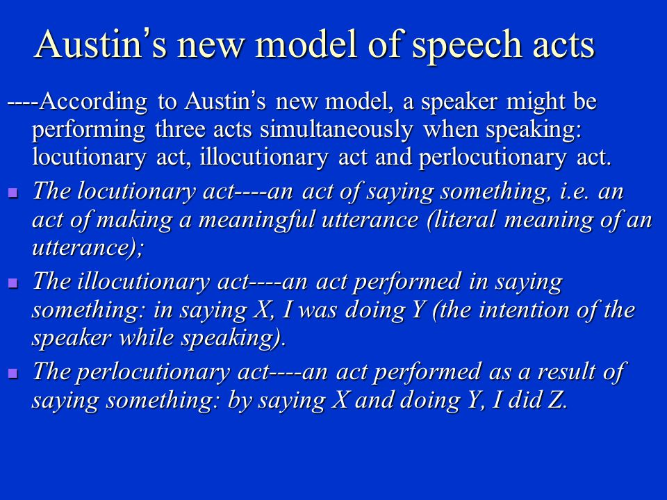 Austin's new model of speech acts