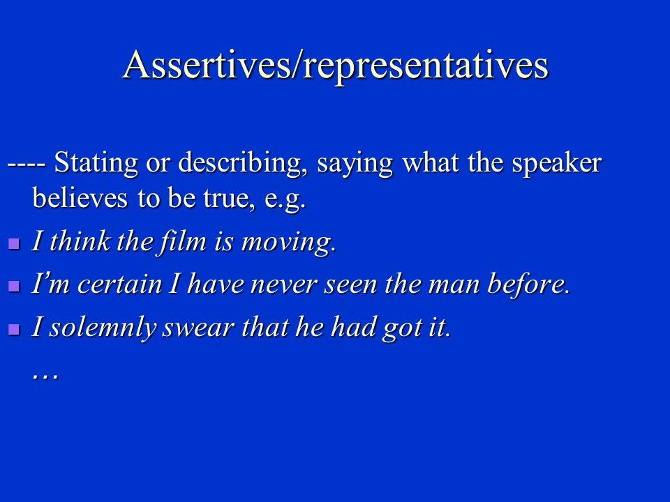 Assertives/representatives