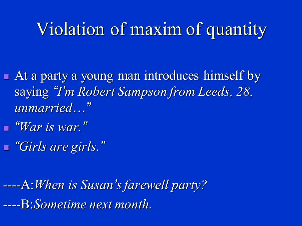 Violation of maxim of quantity