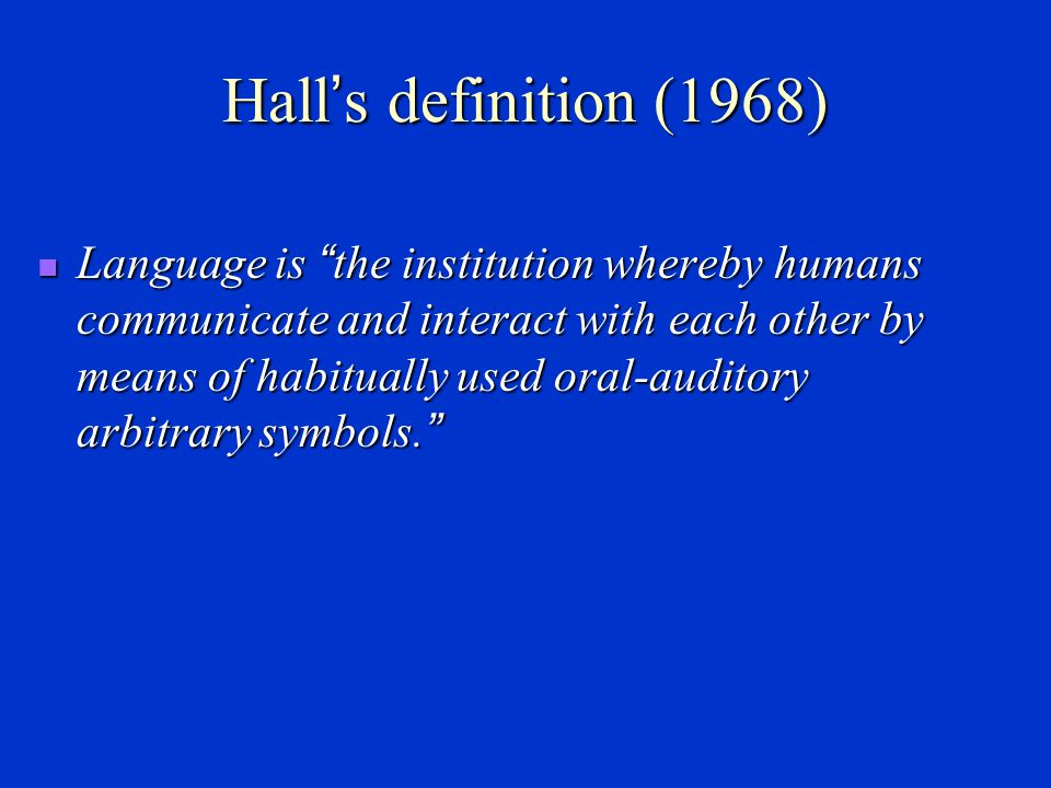 Hall's definition (1968)