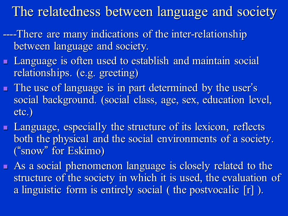The relatedness between language and society