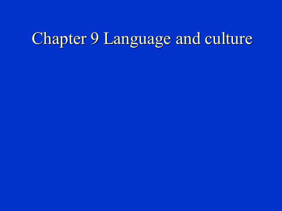Chapter 9 Language and culture