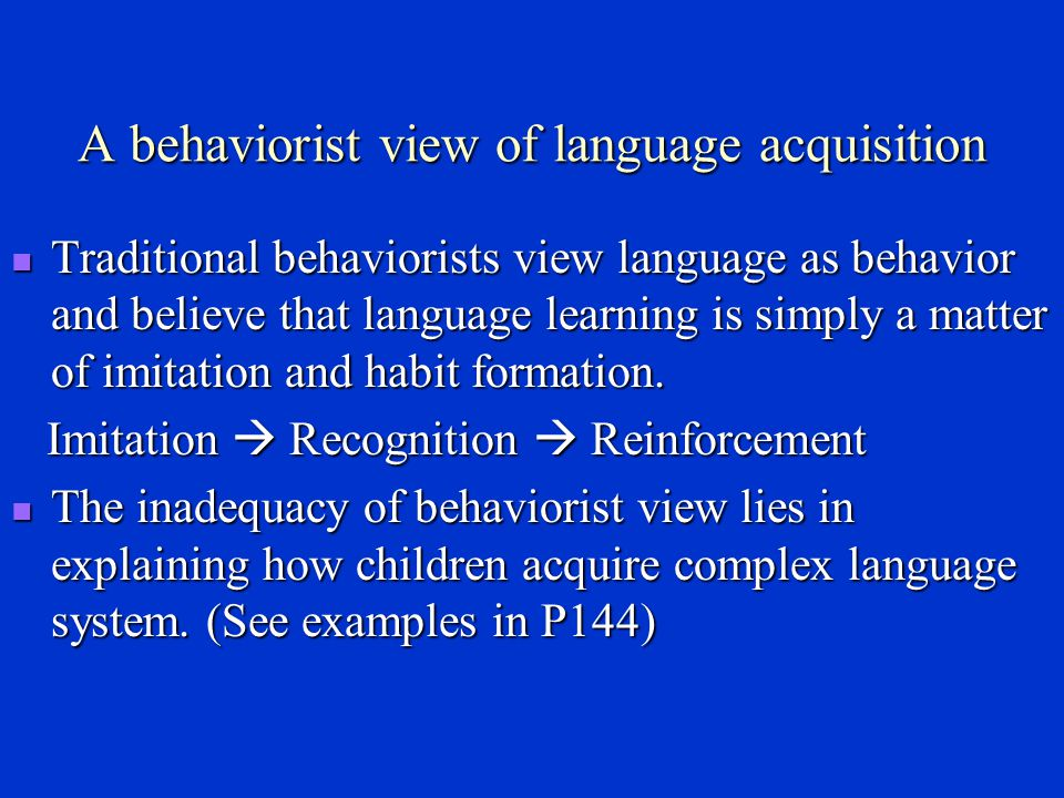 A behaviorist view of language acquisition