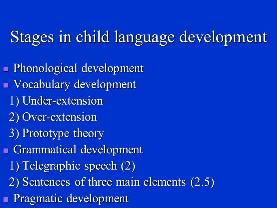 Stages in child language development