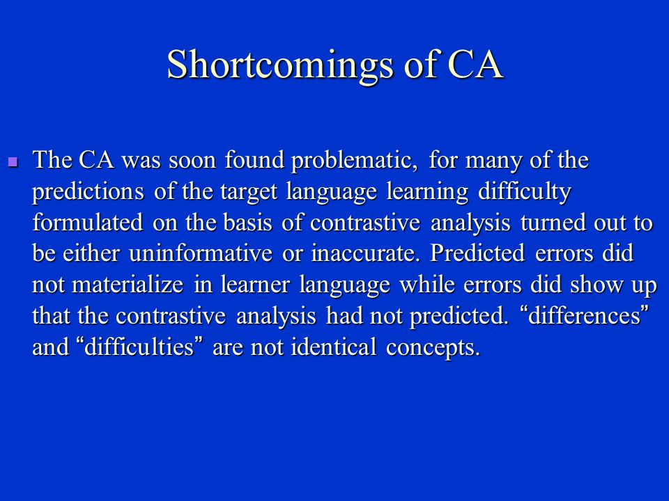 Shortcomings of CA