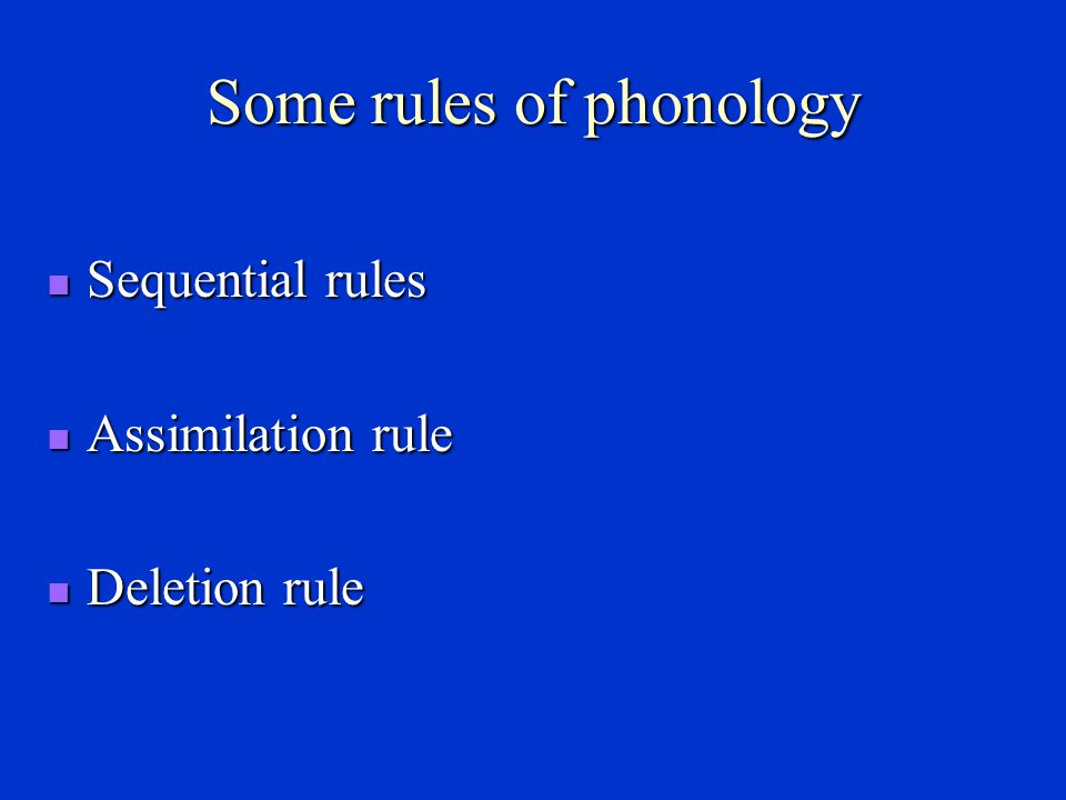 Some rules of phonology