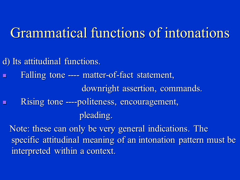 Grammatical functions of intonations