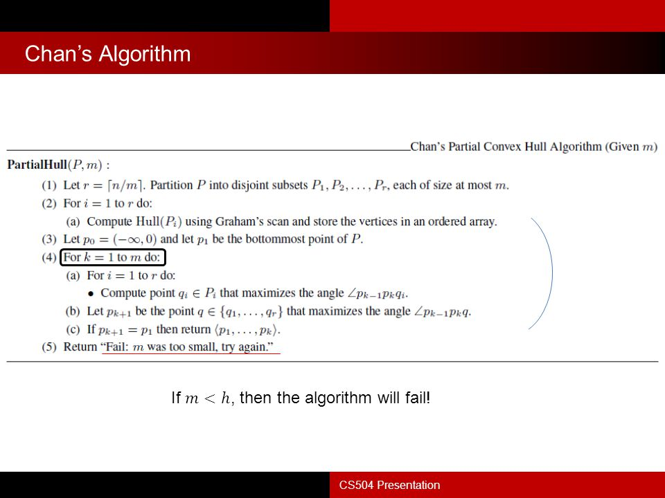 Chan's Algorithm If 𝑚<ℎ, then the algorithm will fail!