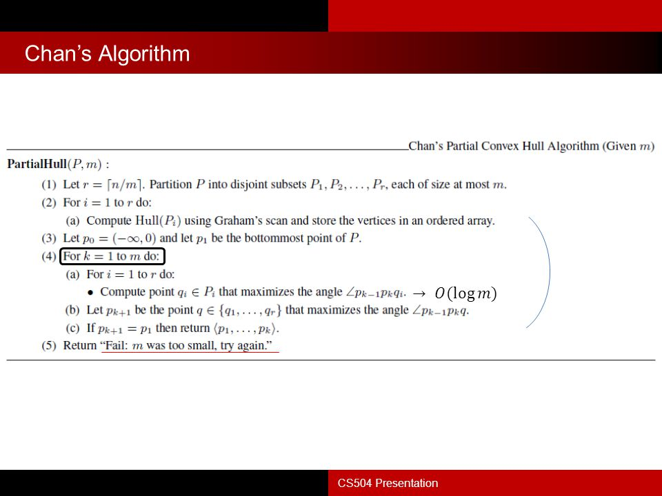 Chan's Algorithm → 𝑂( log 𝑚 ) CS504 Presentation