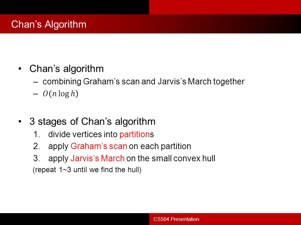 3 stages of Chan's algorithm