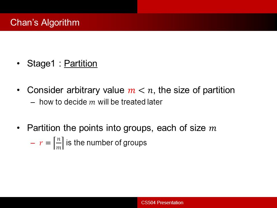 Consider arbitrary value 𝑚<𝑛, the size of partition