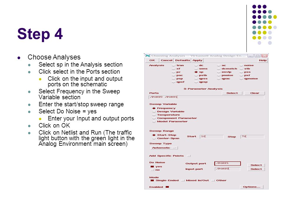 Step 4 Choose Analyses Select sp in the Analysis section