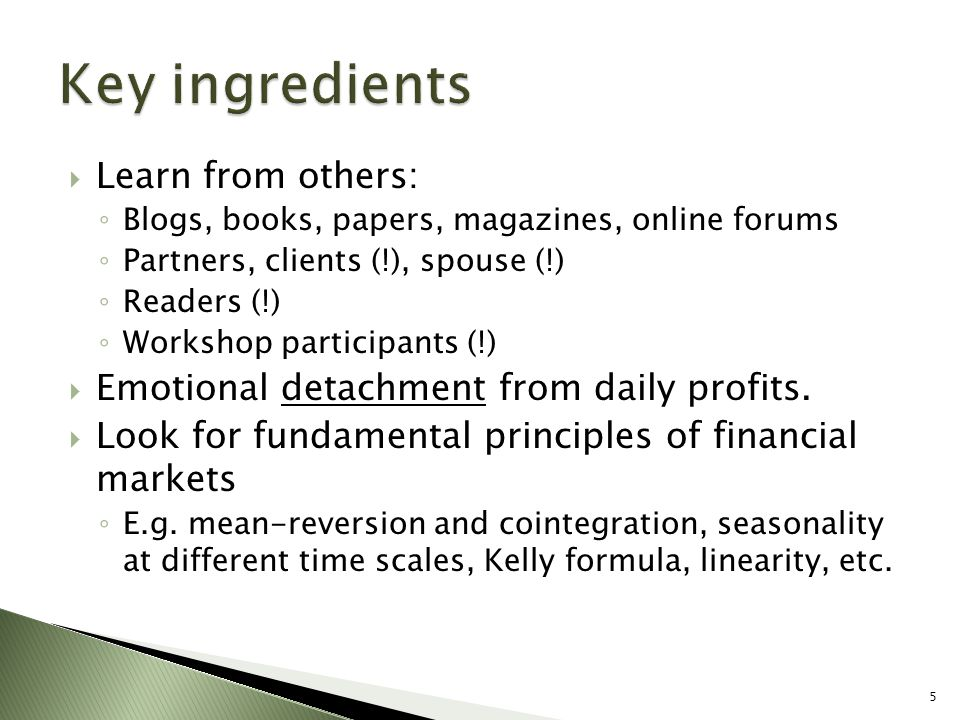 Key ingredients Learn from others: