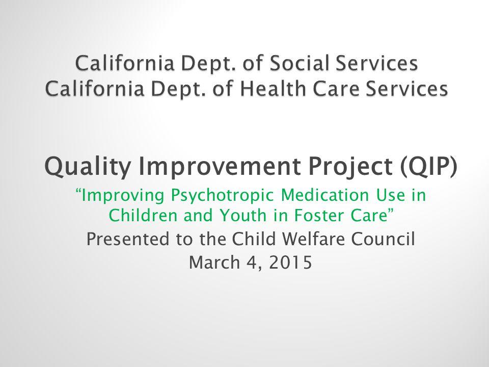 Quality Improvement Project (QIP)