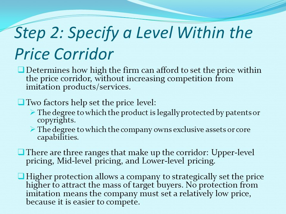 Step 2: Specify a Level Within the Price Corridor