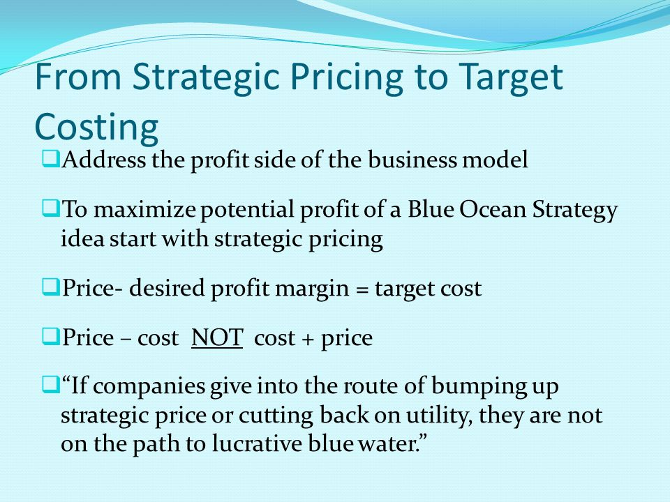 From Strategic Pricing to Target Costing