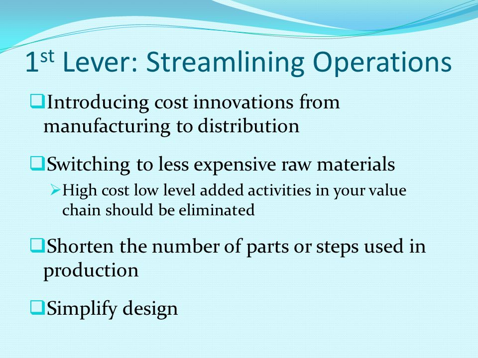 1st Lever: Streamlining Operations