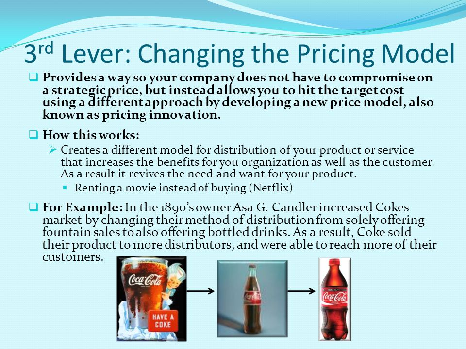 3rd Lever: Changing the Pricing Model
