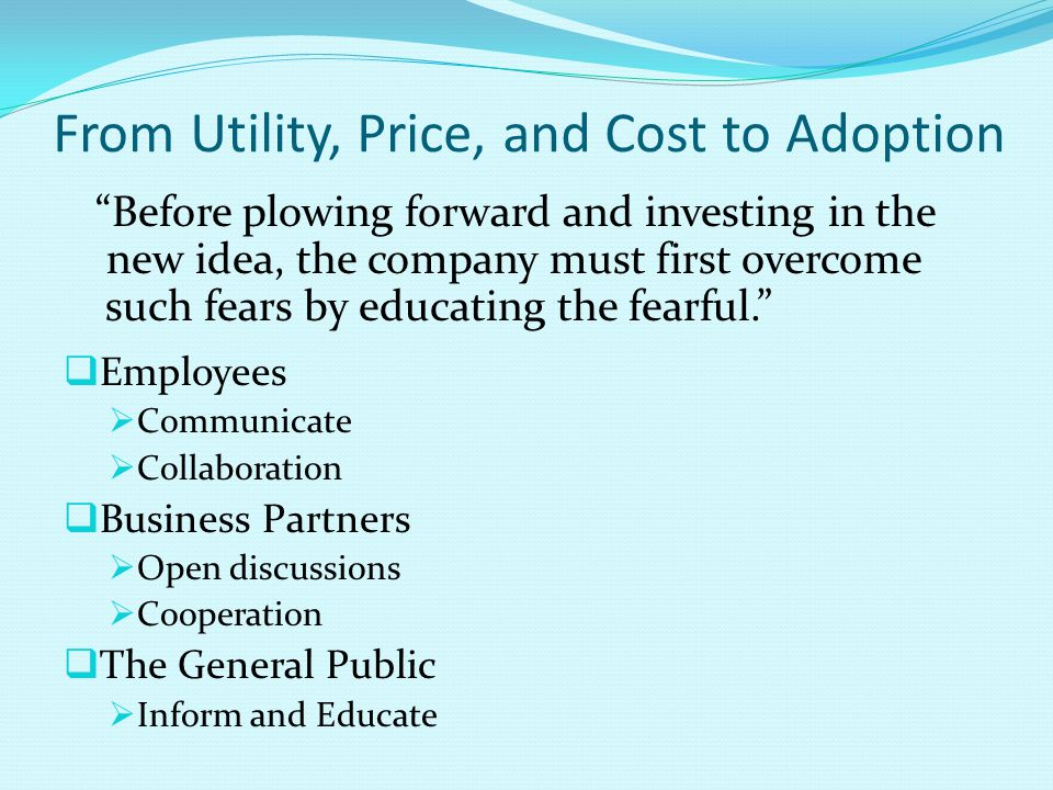 From Utility, Price, and Cost to Adoption