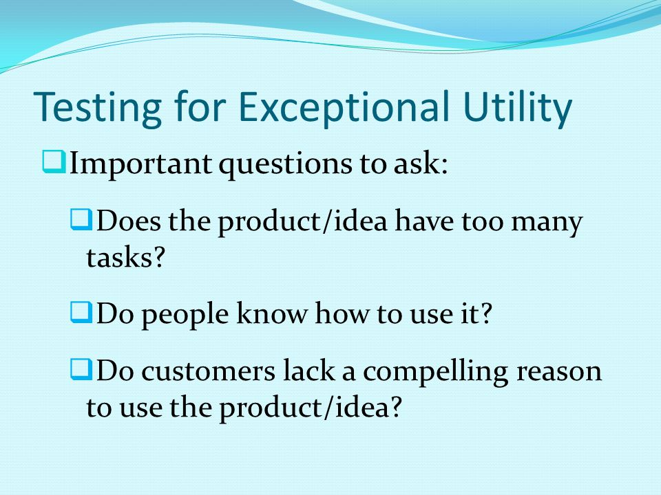 Testing for Exceptional Utility