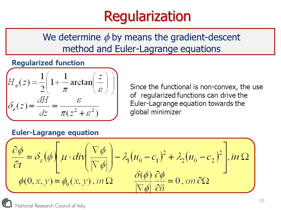 Regularization We determine  by means the gradient-descent method and Euler-Lagrange equations. Regularized function.