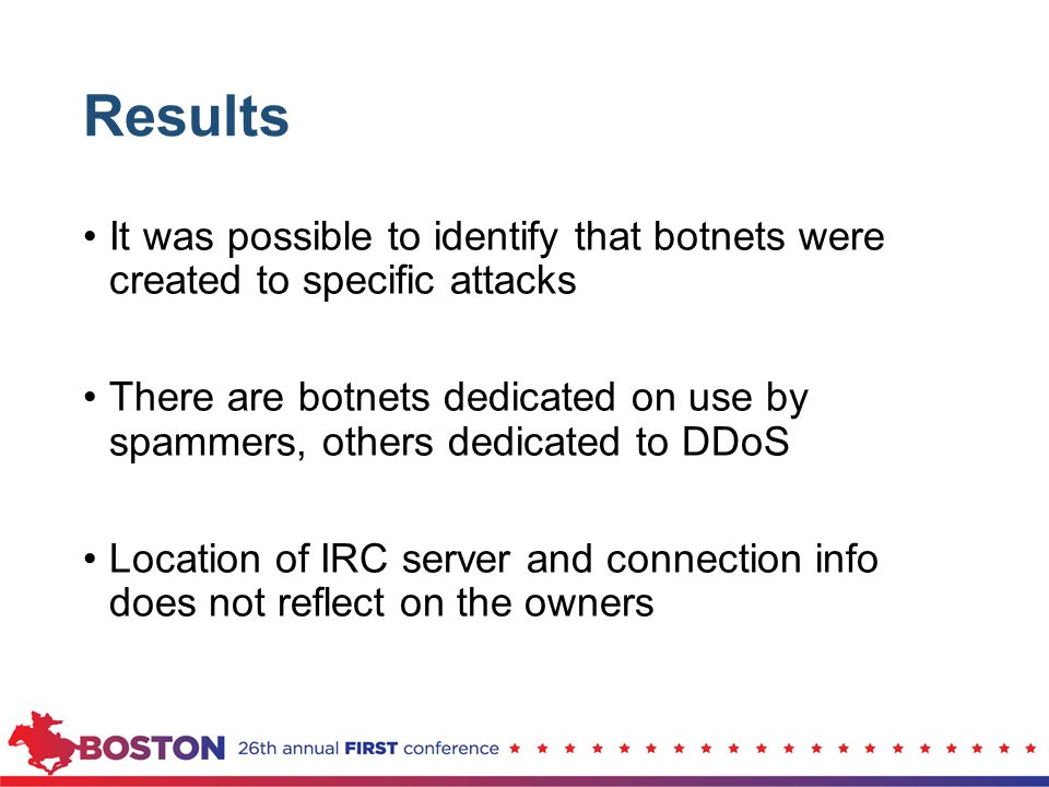 Results It was possible to identify that botnets were created to specific attacks.