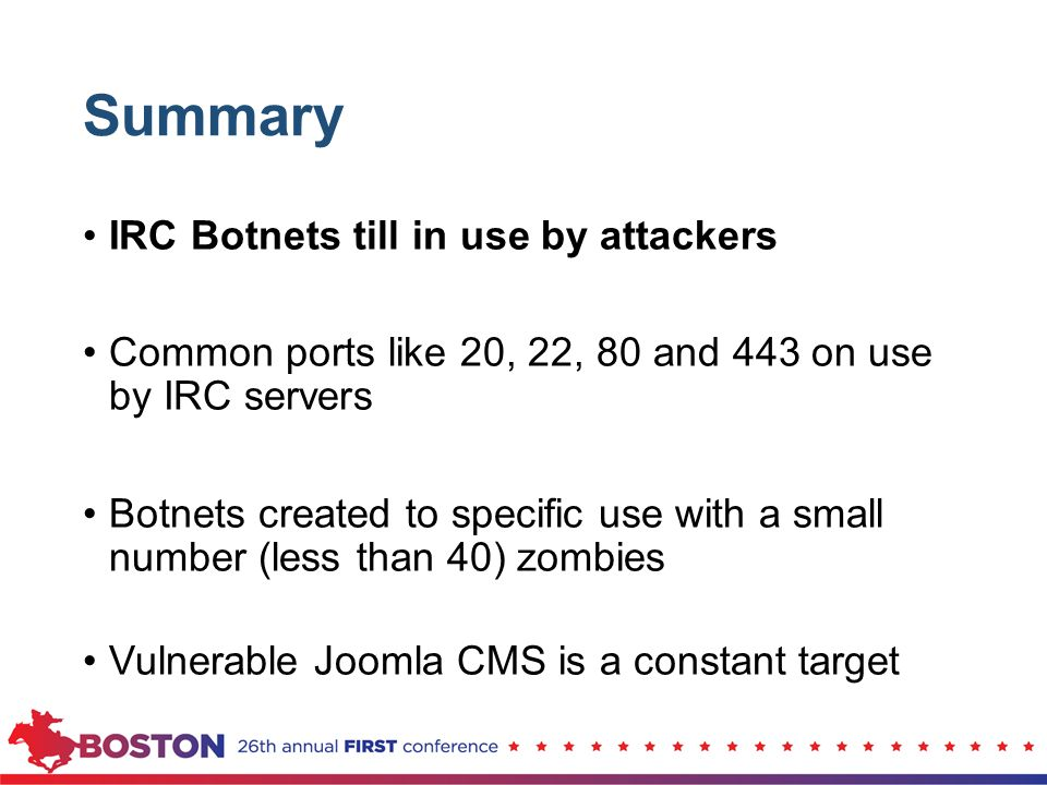 Summary IRC Botnets till in use by attackers