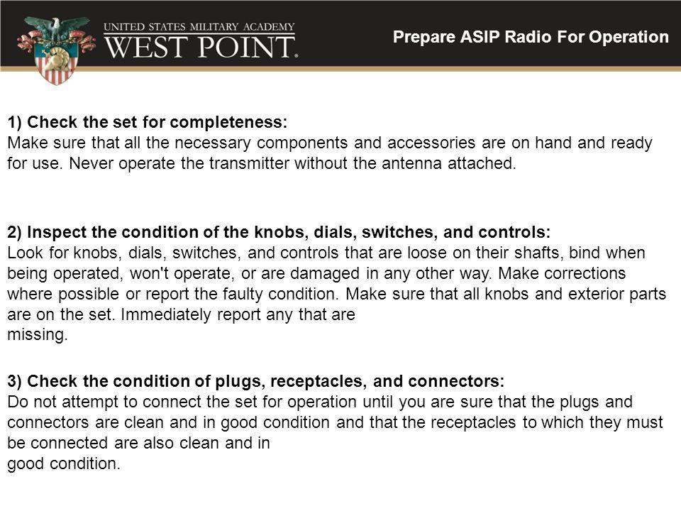 Prepare ASIP Radio For Operation
