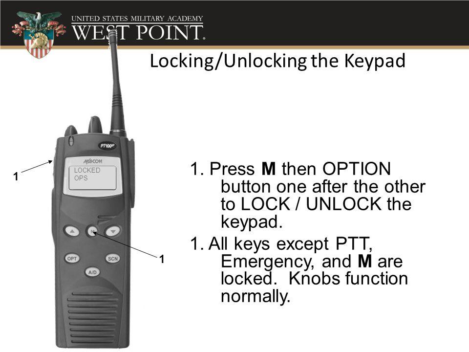 Locking/Unlocking the Keypad