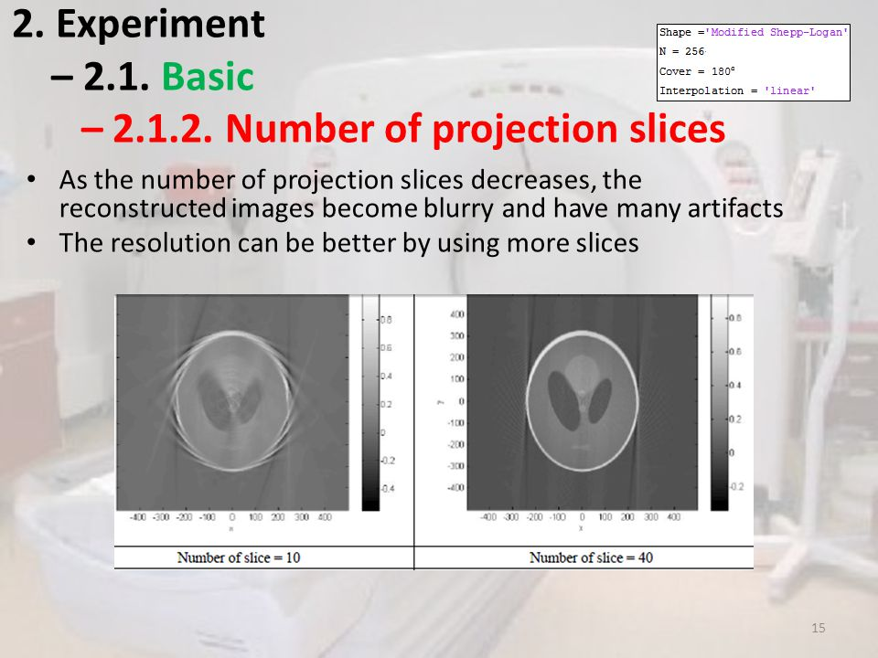 2. Experiment – 2.1. Basic – 2.1.2. Number of projection slices