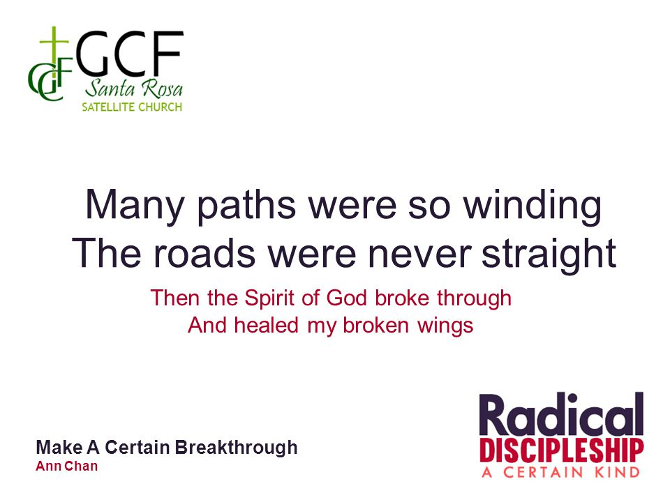 Many paths were so winding The roads were never straight
