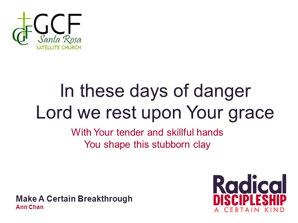 Lord we rest upon Your grace