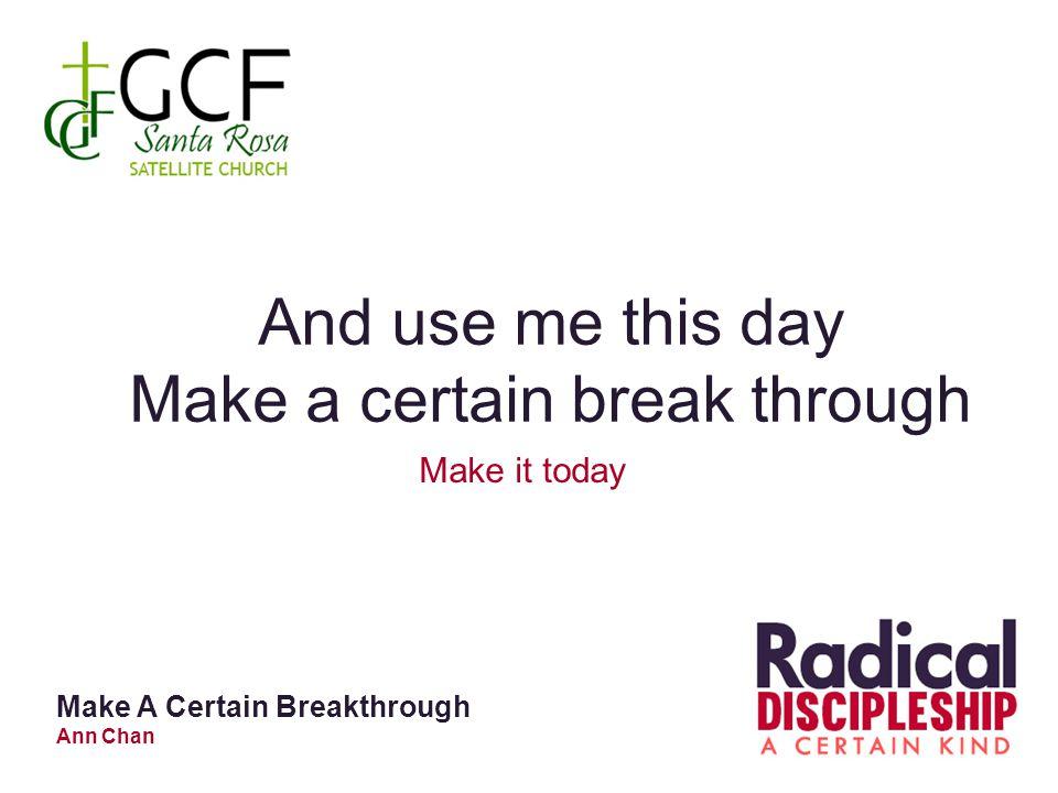 Make a certain break through
