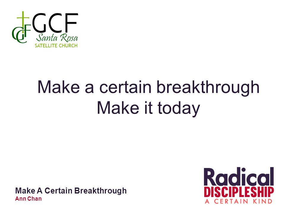 Make a certain breakthrough