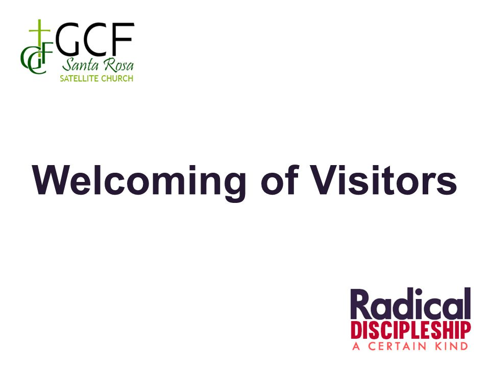Welcoming of Visitors