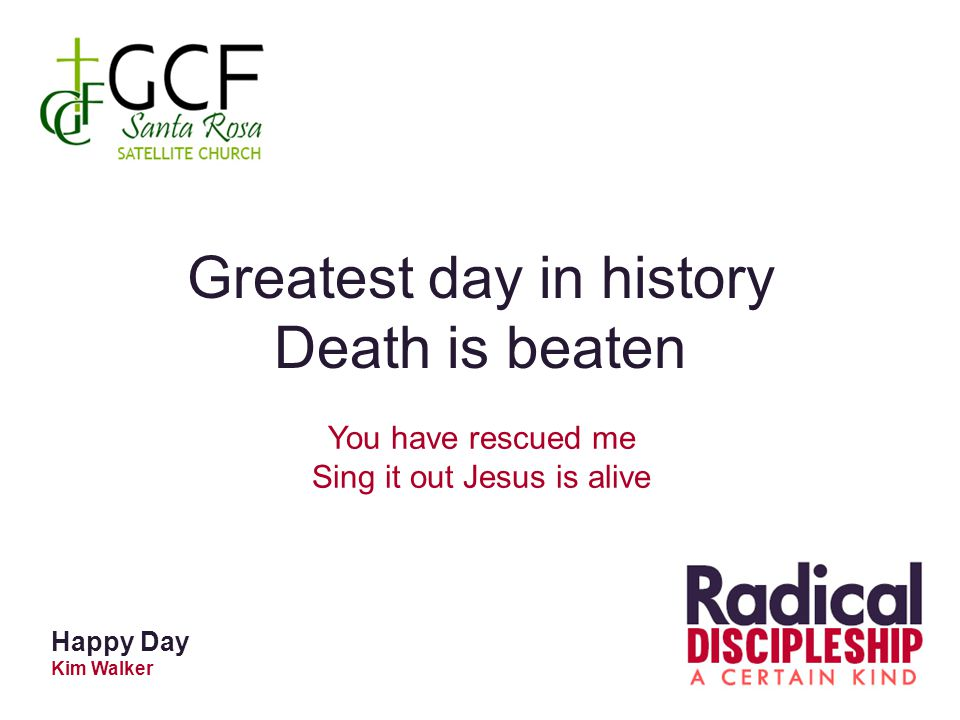 Greatest day in history Death is beaten
