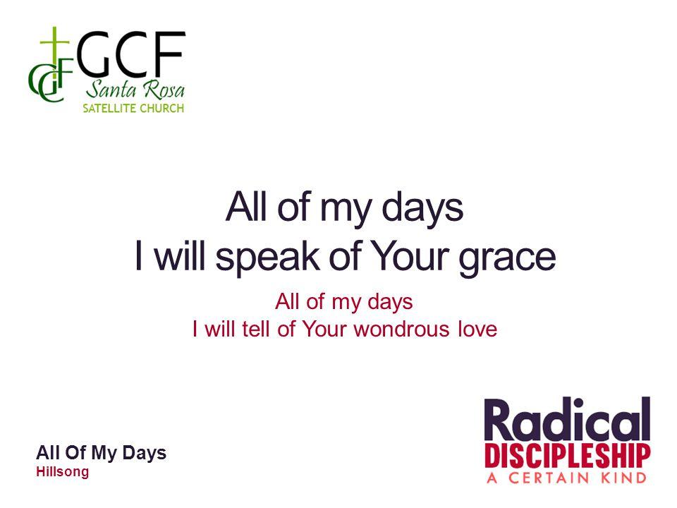 I will speak of Your grace