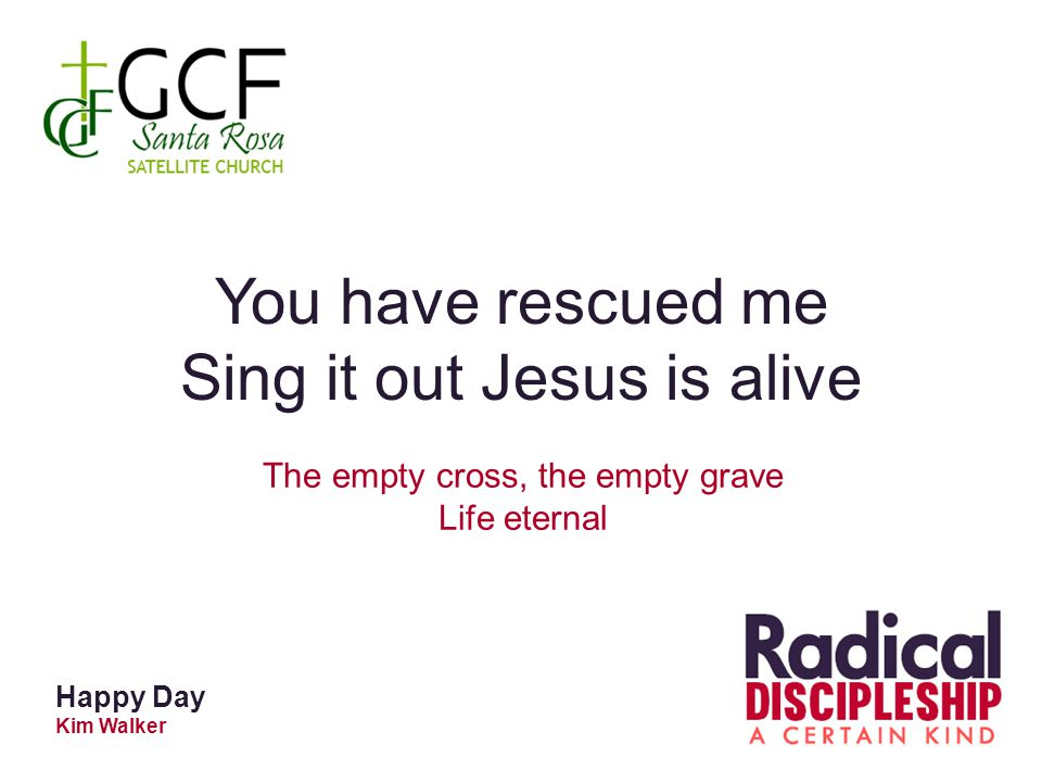 Sing it out Jesus is alive
