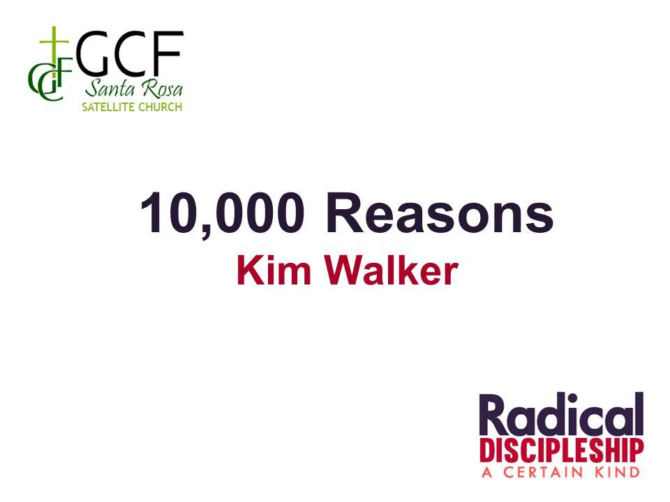 10,000 Reasons Kim Walker