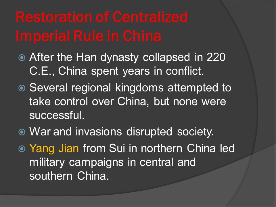 Restoration of Centralized Imperial Rule in China