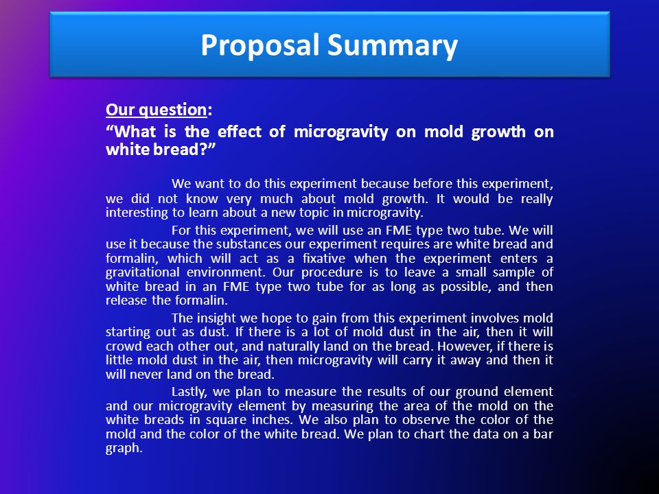 Proposal Summary Our question: