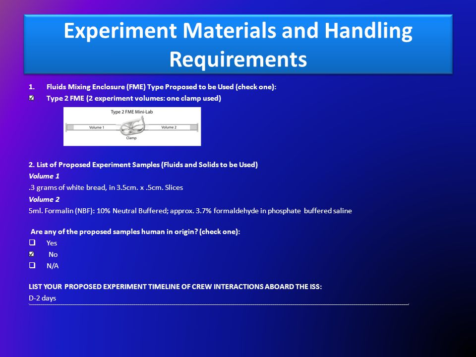 Experiment Materials and Handling Requirements