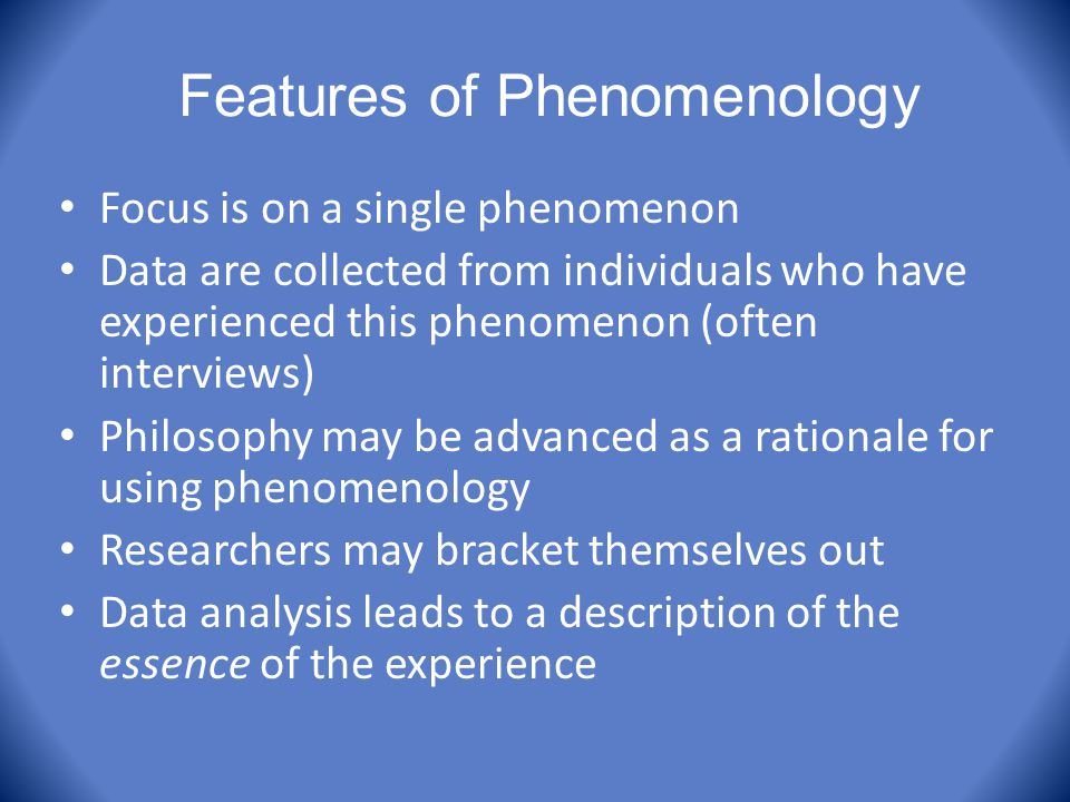 Features of Phenomenology