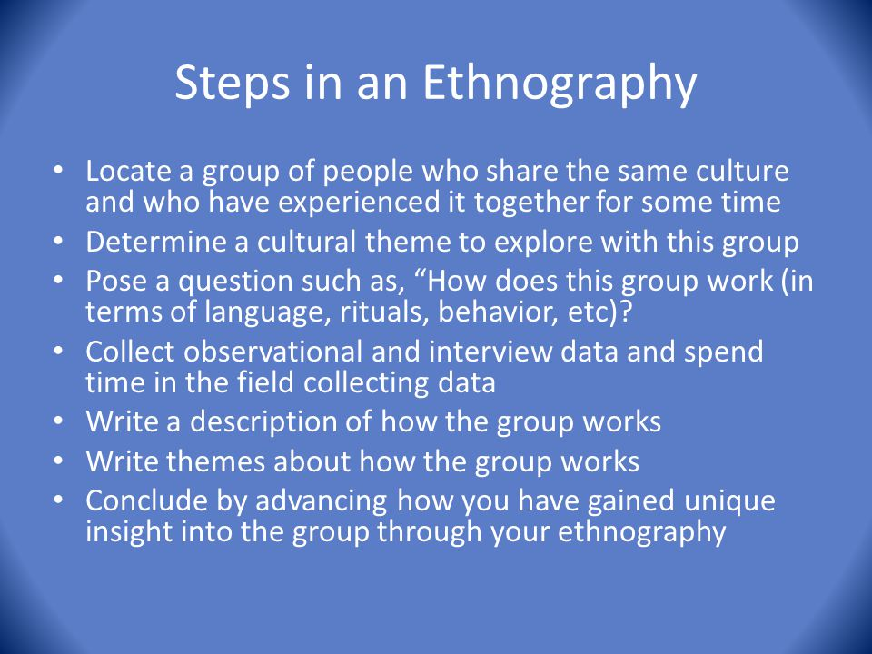 Steps in an Ethnography