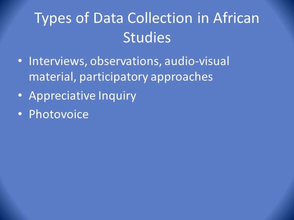 Types of Data Collection in African Studies