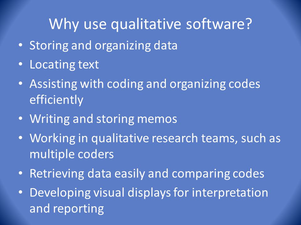 Why use qualitative software