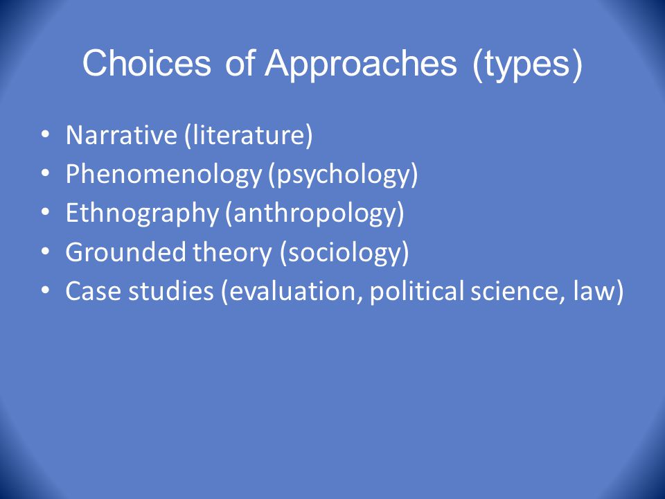 Choices of Approaches (types)